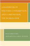 A Handbook of Military Conscription and Composition the World Over