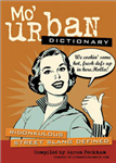 Mo\' Urban Dictionary: Ridonkulous Street Slang Defined