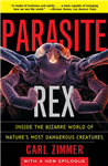 Parasite Rex (with a New Epilogue): Inside the Bizarre World