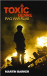 A \'Toxic Genre\': The Iraq War Films
