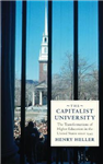 The Capitalist University: The Transformations of Higher Education in the United States since 1945