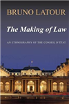 The Making of Law: An Ethnography of the Conseil d\'Etat