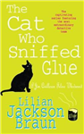 The Cat Who Sniffed Glue (the Cat Who... Mysteries, Book 8): A delightful feline whodunit for cat lovers everywhere