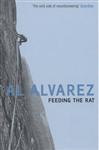 Feeding the Rat: A Climber\'s Life on the Edge