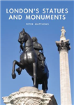 London\'s Statues and Monuments