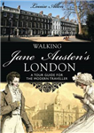 Walking Jane Austen\'s London