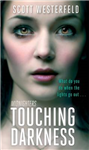 Touching Darkness: Number 2 in series