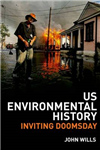 US Environmental History: Inviting Doomsday