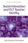 Social Interaction and English Language Teacher Identity