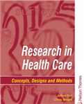Research in Health Care: Concepts, Designs and Methods