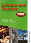 Leisure and Tourism GCSE - Student Book for AQA, OCR, WJEC and CCEA