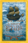 A Shot Rolling Ship