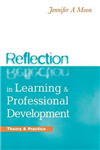 Reflection in Learning and Professional Development: Theory and Practice