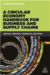 Circular Economy Handbook for Business and Supply Chains
