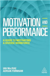 Motivation and Performance: A Guide to Motivating a Diverse Workforce