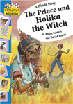 A Hindu Story - The Prince and Holika the Witch