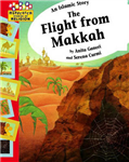 An Islamic Story - The Flight from Makkah