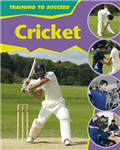Training to Succeed: Cricket