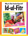 Why Is This Festival Special?: Id-Ul-Fitr