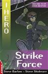 EDGE: I HERO: Strike Force