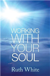 Working With Your Soul