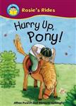 Start Reading: Rosie\'s Rides: Hurry Up, Pony!