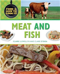 Food and How To Cook It!: Meat and Fish