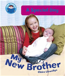 Start Reading: A Special Day: My New Brother