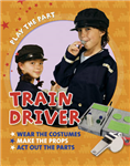 Play the Part: Train Driver