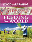 Food and Farming: Feeding the World