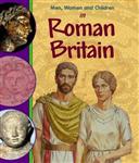 Men, Women and Children: In Roman Britain