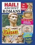 Hail!: Ancient Romans