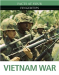 Facts at Your Fingertips: Military History: Vietnam War