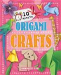 10 Minute Crafts: Origami Crafts
