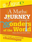 Go Figure: A Maths Journey Around the Wonders of the World