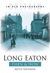 Long Eaton Then and Now