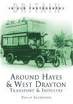 Around Hayes & West Drayton: Transport & Industry