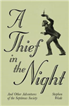 A Thief in the Night: And Other Adventures of The Septimus Society