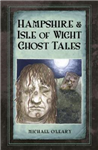Hampshire and Isle of Wight Ghost Tales