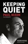 Keeping Quiet: Paul Nixon