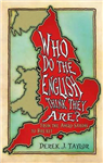 Who Do the English Think They Are?