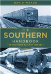 The Southern Handbook: The Southern Railway 1923-1947