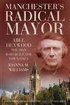 Manchester's Radical Mayor