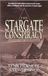 Stargate Conspiracy: Revealing the truth behind extraterrestrial contact, military intelligence and the mysteries of ancient Egypt