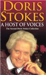 A Host Of Voices: The Second Doris Stokes Collection: Innocent Voices in My Ear & Whispering Voices
