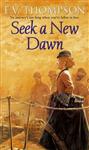 Seek A New Dawn
