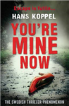 You\'re Mine Now