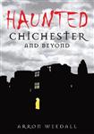 Haunted Chichester