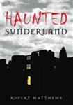 Haunted Sunderland