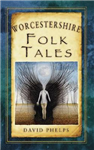 Worcestershire Folk Tales